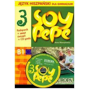Soy Pepe 3. Podręcznik z Ćwiczeniami + CD