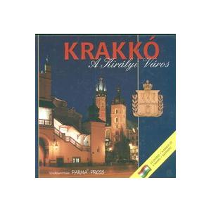 Kraków - Królewskie Miasto. Wersja Węgierska