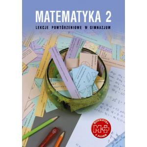 ZxxxMatematyka z plusem Gimnazjum kl. 2 lekcje powtórzeniowe