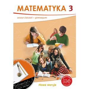 Matematyka 3. Ćwiczenia. Klasa 3. Gimnazjum