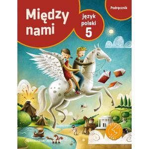 ZxxxMiędzy nami Szkoła Podstawowa kl. 5 podręcznik