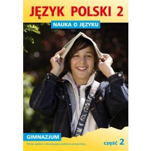 ZxxxNauka o języku Gimnazjum kl. 2 cz. 2 wydanie 2011