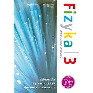 Fizyka z plusem 3 Gimnazjum podręcznik wydanie 2011