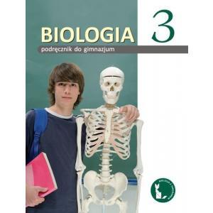 Biologia 3. Podręcznik. Gimnazjum