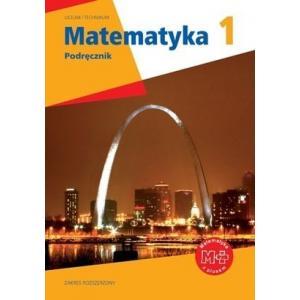 Matematyka z Plusem. Liceum i Technikum. Podręcznik. Klasa 1. Zakres Rozszerzony
