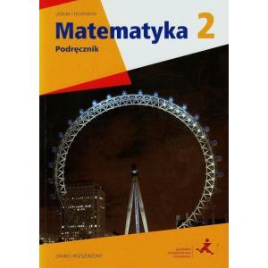 Matematyka z Plusem. Liceum i Technikum. Podręcznik. Klasa 2. Zakres Rozszerzony wyd. 2014