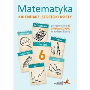 Kalendarz Szóstoklasisty matematyka wyd. 2014