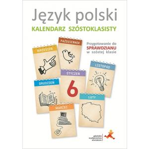 Kalendarz Szóstoklasisty. Język Polski