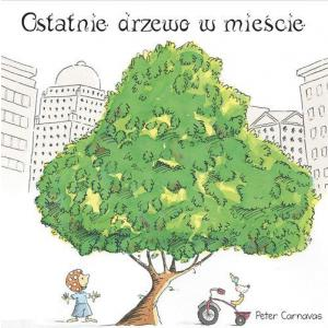 Ostatnie drzewo w mieście