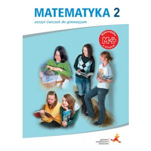 Matematyka z Plusem. Ćwiczenia (Do Wersji Wieloletniej). Klasa 2. Gimnazjum