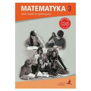 Matematyka z Plusem. Klasa 3. Zbiór Zadań. Gimnazjum
