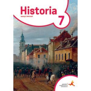 Podróże w Czasie. Historia. Ćwiczenia do Podręcznika. Klasa 7. Szkoła Podstawowa
