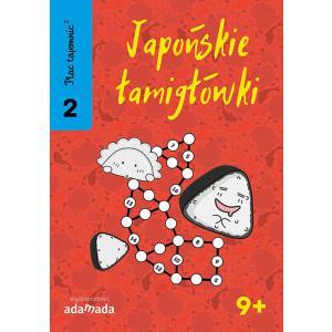 Plac tajemnic 2 Japońskie łamigłówki 2. 9+