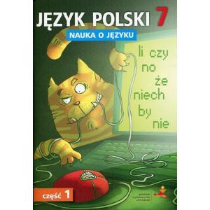 Nauka o Języku. Język Polski. Ćwiczenia. Klasa 7 Część 1. Szkoła Podstawowa