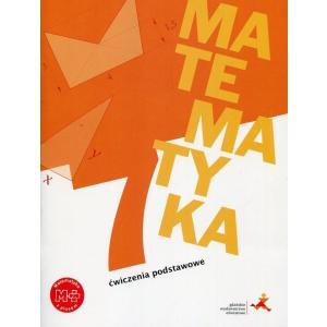 Matematyka z Plusem 7. Ćwiczenia Podstawowe. Szkoła Podstawowa