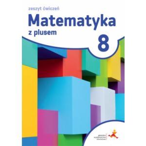 Matematyka z Plusem 8. Ćwiczenia