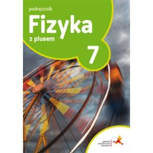 Fizyka z plusem SP kl. 7 Podręcznik