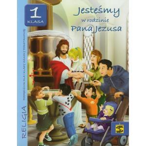 Katechizm. Jesteśmy w Rodzinie Pana Jezusa. Klasa 1. Podręcznik. Szkoła Podstawowa