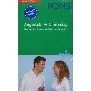 Pons Angielski w 1 miesiąc Ksiązka z płytą CD. Dla początkujących