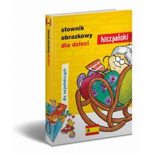Słownik Obrazkowy J. Hiszpańskiego Dla Dzieci OOP