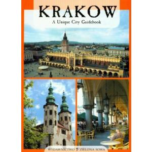 Krakow. A Unique City Guidebook