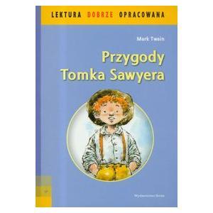 Przygody Tomka Sawyera - lektura z opracowaniem