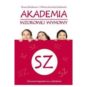 Akademia Wzorowej Wymowy SZ. Ćwiczenia Logopedyczne z Naklejkami