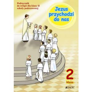 Katechizm. Jezus Przychodzi do Nas. Podręcznik. Klasa 2. Szkoła Podstawowa