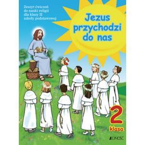 Katechizm. Jezus Przychodzi do Nas. Ćwiczenia. Klasa 2. Szkoła Podstawowa