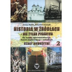 Historia w źródłach - nie tylko pisanych. Czasy nowożytne 2