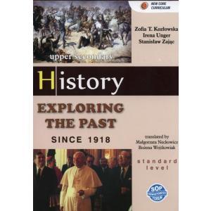 History. Exploring The Past Since 1918. Podręcznik
