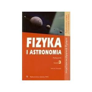 Fizyka i astronomia lo 3 podręcznik zakres podstawowy i rozszerzony pwn
