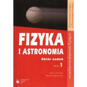 Fizyka i astronomia zb. zadań t.1 szk. ponadgim. Zak. Podst/rozsz.