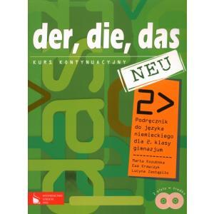 Der, Die, Das Neu 2. Język Niemiecki. Podręcznik z 2 Płytami CD-ROM. Klasa 2. Gimnazjum. Kurs Kontynuacyjny