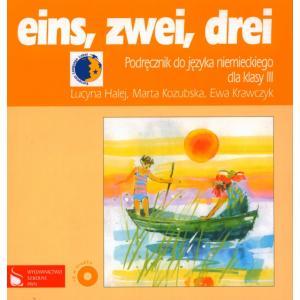 Eins, Zwei, Drei 3. Język nNiemiecki. Podręcznik + CD. Klasa 3. Szkoła Podstawowa