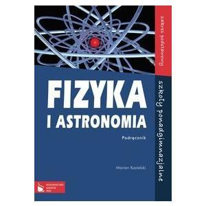 Fizyka i Astronomia. Podręcznik. Klasa 1. Liceum. Zakres Podstawowy