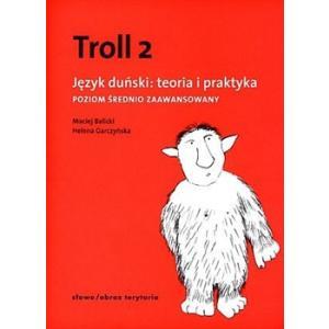 Troll 2. Język Duński Teoria i Praktyka.Poziom Średnio Zaawansowany