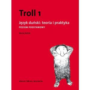Troll 1. Język Duński Teoria i Praktyka. Poziom Podstawowy
