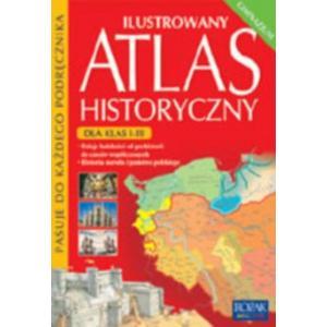 Ilustrowany Atlas Historyczny. Klasa 1-3. Gimnazjum