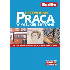 Berlitz Przewodnik Praca w Wielkiej Brytanii