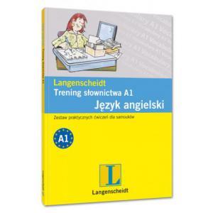 Trening Słownictwa A1. Język Angielski. Zestaw Praktycznych Ćwiczeń Dla Samouków