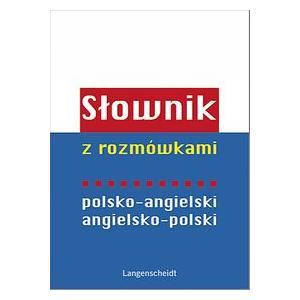 Słownik z Rozmówkami Angielsko-Polsko-Angielski