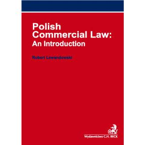 Polish Commercial Law: An Introduction