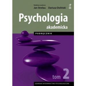 Psychologia akademicka. Podręcznik. Tom 2