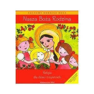 Katechizm 3-latka. Nasza Boża Rodzina + CD