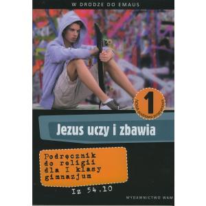 Katechizm. Jezus Uczy i Zbawia. Podręcznik. Klasa 7. Szkoła Podstawowa