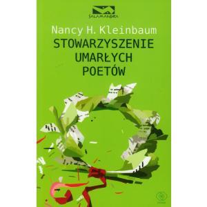 Stowarzyszenie umarłych poetów. Kleinbaum, Nancy H. Opr. m