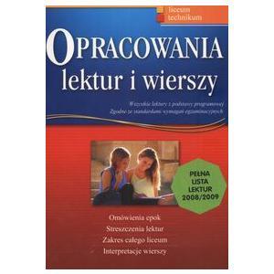 Opracowania Lektur i Wierszy. Liceum i Technikum Klasy 1-3