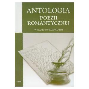Antologia Poezji Romantycznej z Opracowaniem