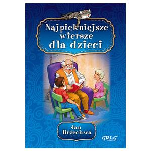 Jan Brzechwa - Najpiękniejsze wiersze dla dzieci oprawa miękka